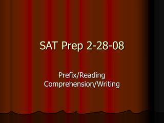 SAT Prep 2-28-08