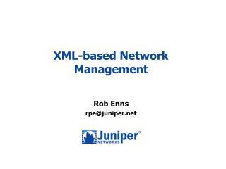 XML-based Network Management