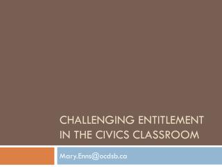Challenging entitlement in the civics classroom
