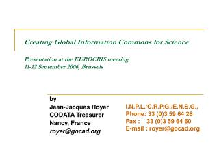 by Jean-Jacques Royer  CODATA Treasurer Nancy, France royer@gocad