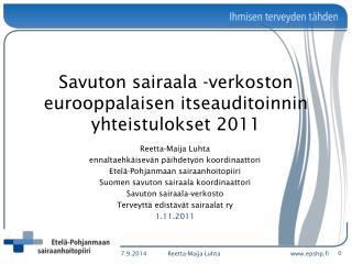 Savuton sairaala -verkoston eurooppalaisen itseauditoinnin yhteistulokset 2011