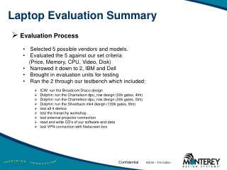 Laptop Evaluation Summary