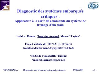 Saddem Ramla  ,  Toguy�ni Armand , Moncef  Tagina* Ecole Centrale de Lille/LAGIS (France)