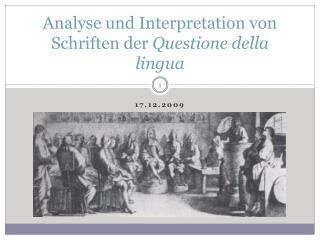 Analyse und Interpretation von Schriften der  Questione  della  lingua