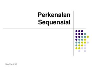 Perkenalan Sequensial