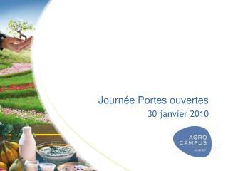 Journée Portes ouvertes 30 janvier 2010