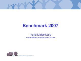 Benchmark 2007