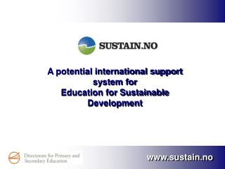 A potential international support system for  Education for Sustainable Development