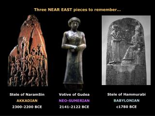 Three NEAR EAST pieces to remember…