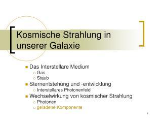 Kosmische Strahlung in unserer Galaxie