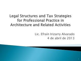 Lic. Efraín Irizarry Alvarado 4 de abril de 2013