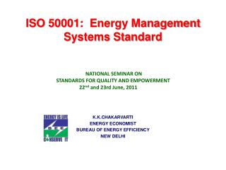 ISO 50001:  Energy Management Systems Standard