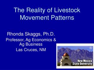 The Reality of Livestock Movement Patterns