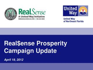 Real$ense  Prosperity Campaign Update April 19, 2012