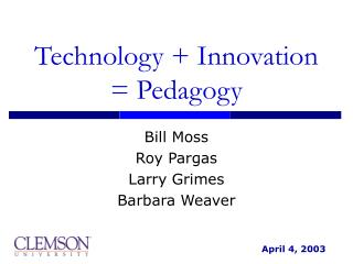 Technology  Innovation  Pedagogy