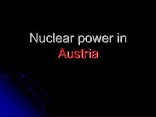 Nuclear power in  Austria