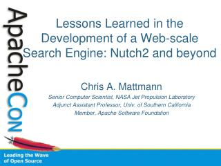 Lessons Learned in the Development of a Web-scale Search Engine: Nutch2 and beyond