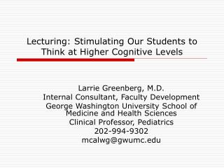 Lecturing: Stimulating Our Students to Think at Higher Cognitive Levels