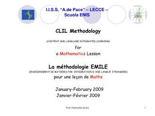 """I.I.S.S.  """" A.de  Pace"""" – LECCE – Scuola ENIS"""