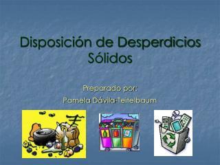 Disposición de Desperdicios Sólidos