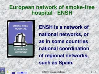 European network of smoke-free hospital   ENSH