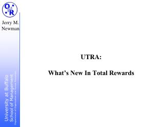 UTRA:  What s New In Total Rewards
