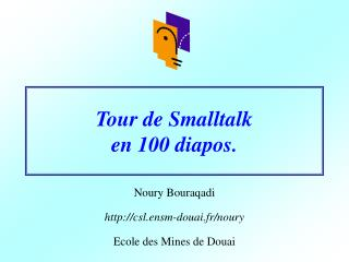 Tour de Smalltalk  en 100 diapos.