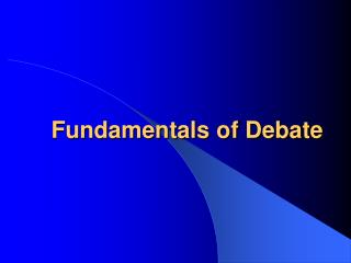 Fundamentals of Debate