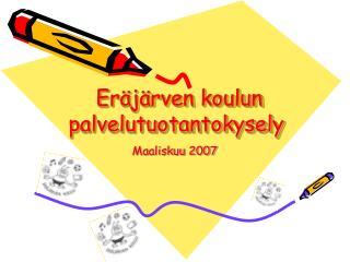 Eräjärven koulun        palvelutuotantokysely
