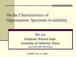 On the Characteristics of Opportunistic Spectrum Availability