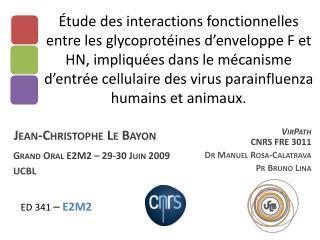 Grand Oral E2M2 – 29-30 Juin 2009 UCBL