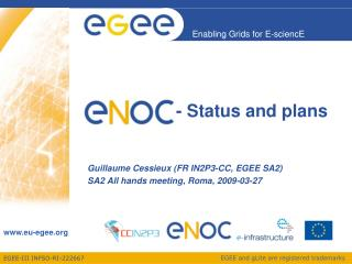 ENOC       - Status and plans