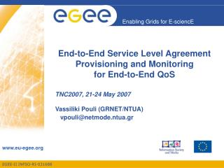End-to-End Service Level Agreement Provisioning and Monitoring  for End-to-End QoS