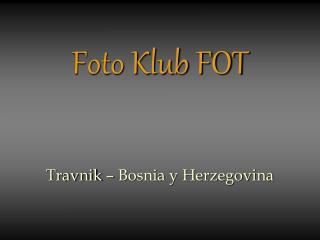 Foto Klub FOT
