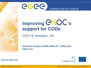 Improving   ENOC     's support for CODs COD-18, Abingdon, UK