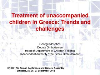 Treatment of unaccompanied children in Greece: Trends and challenges