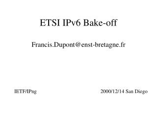 ETSI IPv6 Bake-off
