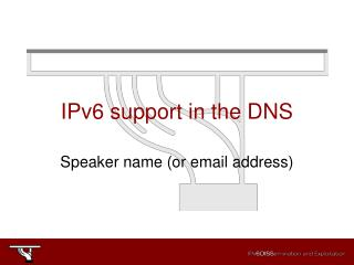 IPv6 support in the DNS