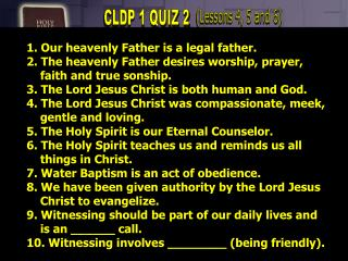 1. Our heavenly Father is a legal father. 2. The heavenly Father desires worship, prayer,