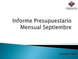 Informe Presupuestario Mensual Septiembre