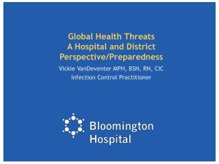 Global Health Threats A Hospital and District Perspective/Preparedness