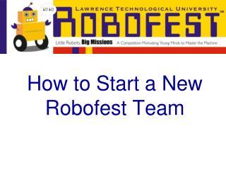 How to Start a New Robofest Team