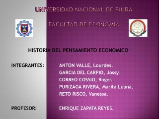 UNIVERSIDAD NACIONAL DE  PIURA FACULTAD DE ECONOMIA
