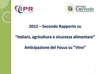 Universo di riferimento Popolazione italiana Numerosità campionaria