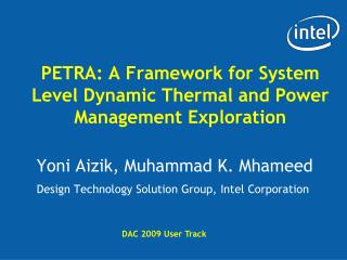 PETRA: A Framework for System Level Dynamic Thermal and Power Management Exploration