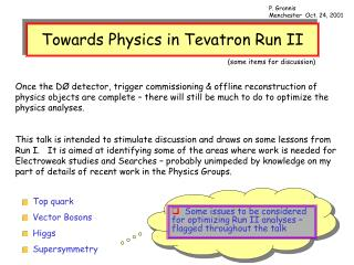 Towards Physics in Tevatron Run II