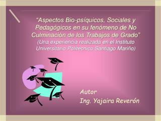 Autor Ing. Yajaira Reverón