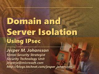 Domain and Server Isolation Using IPsec