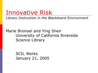 Innovative Risk Library Instruction in the Blackboard Environment