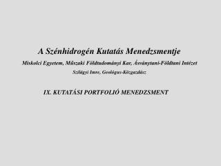 IX. KUTATÁSI PORTFOLIÓ MENEDZSMENT